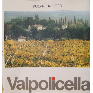 Valpolicella - Fulvio Roiter